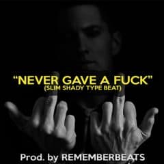 """""""Never Gave A Fuck"""""""
