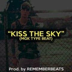 """""""Kiss The Sky"""""""